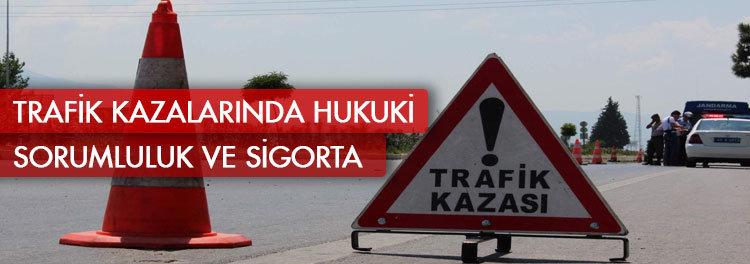 Trafik-Kazalarnda-Hukuki-Sorumluluk-sigorta-sirketi-arac-deger-kaybi